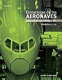 Estructuras de las aeronaves. Módulos 11 y 12 (Aeronautica (paraninfo))