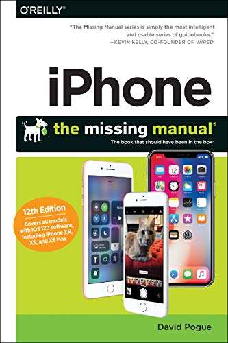 iPhone – The Missing Manual 12e
