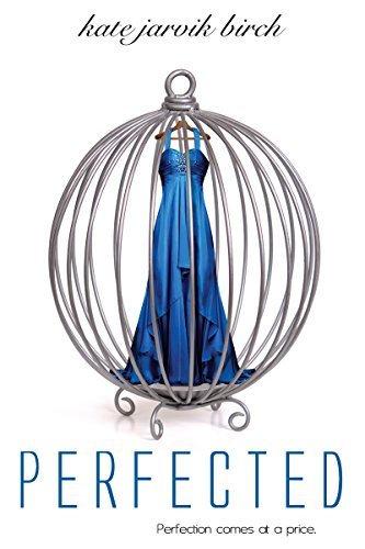 Perfected (Perfected Series Book 1)
