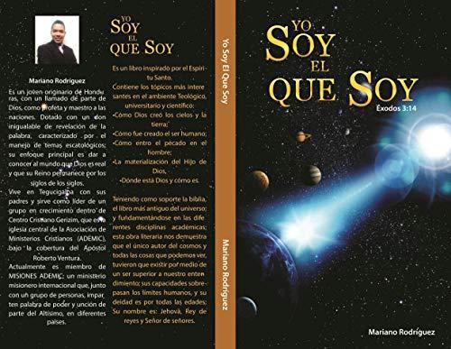 Yo Soy El Que Soy, Exodos 3:14: Escatologia por Mariano Abad Lanza
