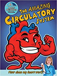 Amazing Circulatory System: How Does My Heart Work? (Slim Goodbody's Body Buddies)