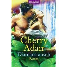 Diamantrausch: Roman
