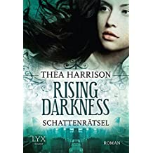 Rising Darkness - Schattenrätsel (Rising-Darkness-Reihe, Band 1)