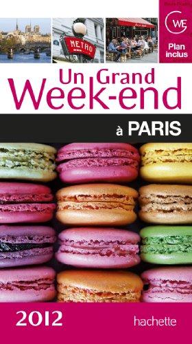 Un grand week-end à Paris 2012