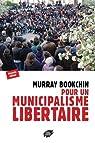 Pour un municipalisme libertaire par Bookchin