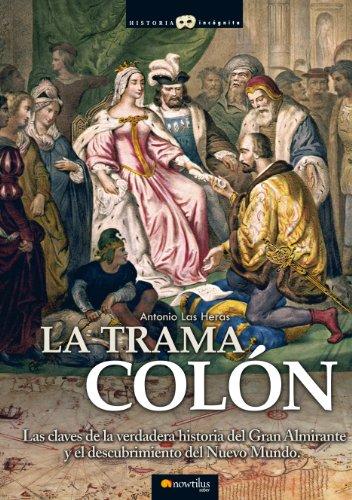 La trama Colón por Antonio Las  Heras