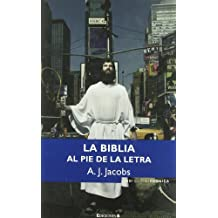 Biblia Al Pie de La Letra, La (NoFicción/Crónica)
