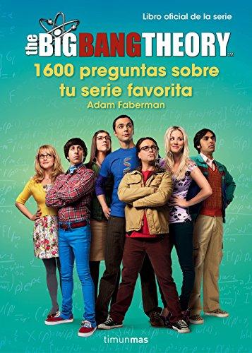 The Big Bang Theory. 1.600 preguntas sobre tu serie favorita (Series y Peliculas) epub