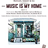Music Is My Home-Act 1