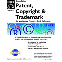 Patent, Copyright & Trademark: An Intellectual Property Desk Reference by Stephen Elias (2002-10-06)