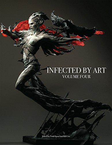 Infected by Art: Volume Four: 4 (Infected By Art Volume 3 Infec)