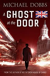 A Ghost at the Door by Michael Dobbs (2014-04-10)