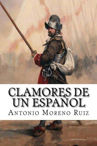 Clamores de un español por Antonio Moreno Ruiz