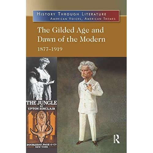 The Gilded Age and Dawn of the Modern: 1877-1919 (Sharpe Insights) by Jeffrey H. Hacker (2013-10-15)