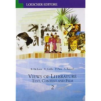 Views Of Literature. Text, Context And Film. Per Le Scuole Superiori: 2