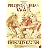The Peloponnesian War: Athens and Sparta in Savage Conflict 431-404 BC