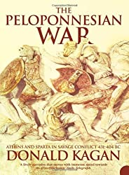 The Peloponnesian War: Athens & Sparta In Savage Conflict 431-404 Bc