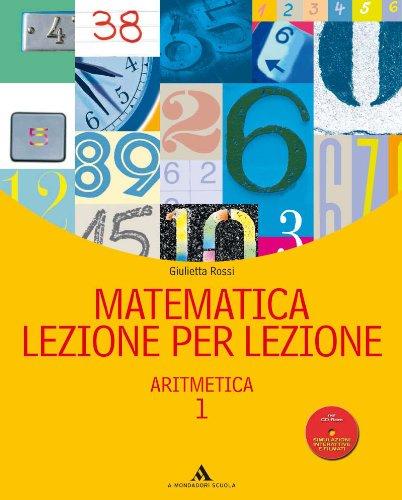 Matematica lezione per lezione. Per la Scuola media. Con CD-ROM: 1