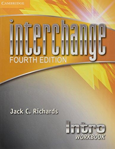 Interchange 4th Intro Workbook (Interchange Fourth Edition)