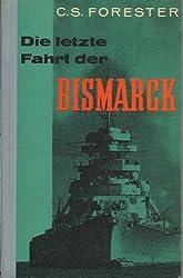 Die letzte Fahrt der Bismarck.