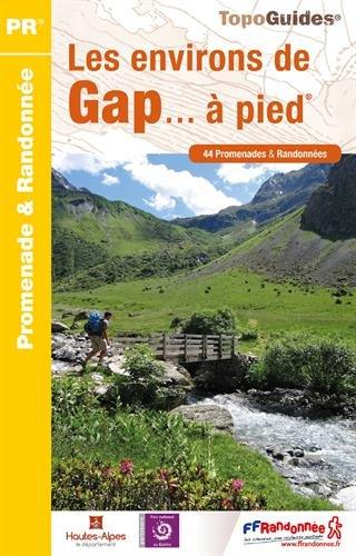 Les environs de Gap...à pied