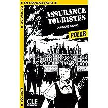 Assurance touristes (Lectures clé en français facile)