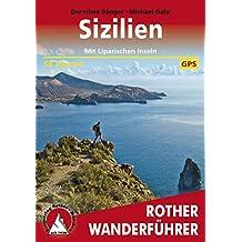 Sizilien: Mit Liparischen Inseln – 58 Touren (Rother Wanderführer)