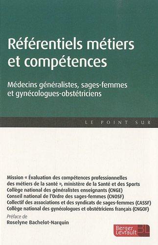 Référentiels métier et compétences : Médecins généralistes, sages-femmes et gynécologues-obstétriciens