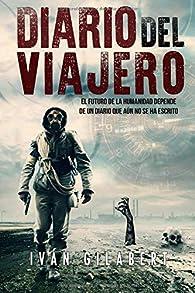 Diario del Viajero par Iván Gilabert