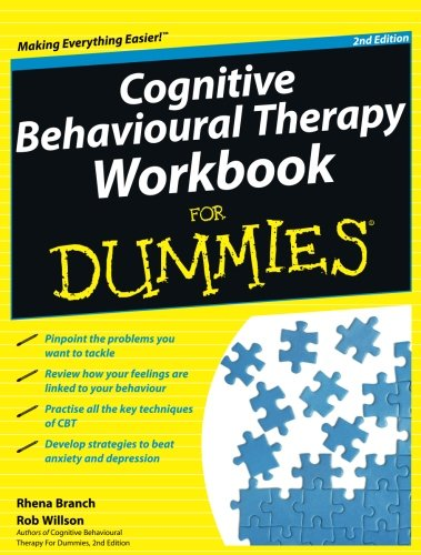 Cognitive Behavioural Therapy Workbook for Dummies 2E