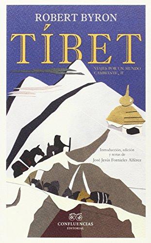 Tíbet (Robert Byron) por Robert Byron .