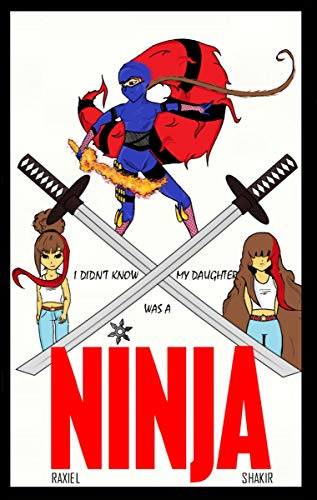 I didnt know my daughter was a ninja (English Edition ...