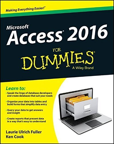 Access 2016 For Dummies (Access for Dummies) by Laurie Ulrich Fuller (2015-11-02)