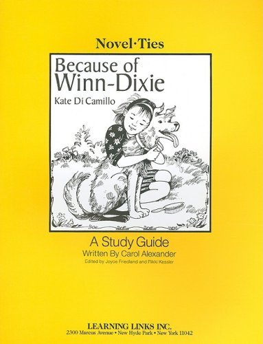 because-of-winn-dixie-novel-ties-study-guide-by-kate-dicamillo-2003-01-01