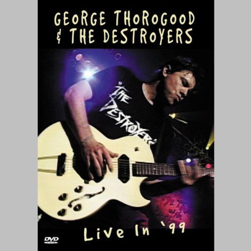 SPV George Thorogood & The Destroyers - Live In '99