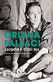 Scarica Libro Saigon e cosi sia (PDF,EPUB,MOBI) Online Italiano Gratis