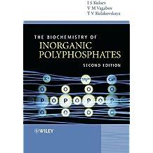 The Biochemistry of Inorganic Polyphosphates (English Edition)