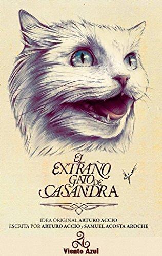 Descargar Libro El extraño gato de Casandra de Arturo Accio