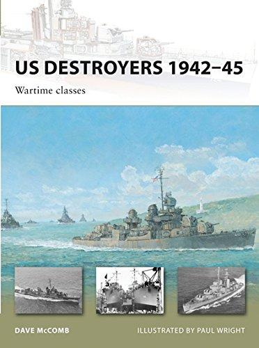 US Destroyers 1942-45: Wartime classes (New Vanguard) por Dave McComb