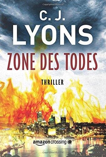 Buchseite und Rezensionen zu 'Zone des Todes (Ein Lucy-Guardino-Thriller, Band 3)' von C. J. Lyons