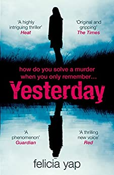 Yesterday: The phenomenal debut thriller of secrets, lies and betrayal (English Edition)
