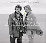The Making of Star Wars: The Definitive Story Behind the Original Film by J.W. Rinzler (2007-04-24)