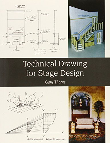 Technical Drawing for Stage Design by Gary Thorne (2010-01-21)