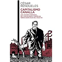 Capitalismo canalla (Contemporánea, Band 1)