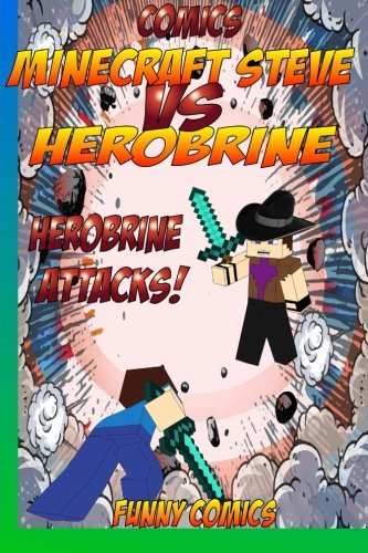 Comics: Minecraft Steve Vs Herobrine: Herobrine Attacks!: Volume 1 (Herobrine, Minecraft ebooks, Diary, Cube Kid, funny comics, Comics for kids, comic books) por Funny Comics