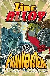 Zinc Alloy vs Frankenstein by Donald Lemke (2010-06-09)