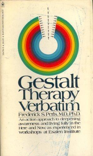 Gestalt Therapy Verbatim by Frederick S. Perls (1981-11-30)