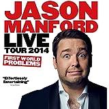 Jason Manford Live Tour 2014 - First World Problems