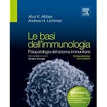 Le basi dell'immunologia: Fisiopatologia del sistema immunitario