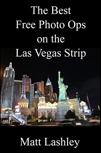 The Best Free Photo Ops on the Las Vegas Strip (English Edition)